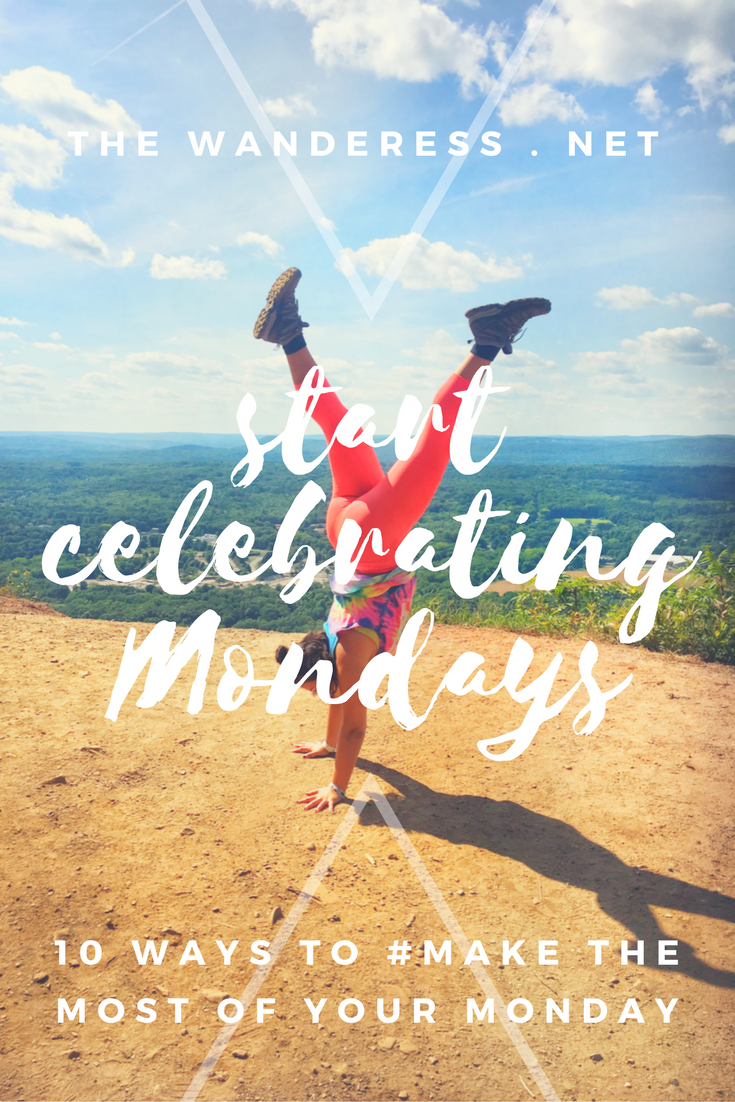 Start embracing Mondays - #MakethemostofyourMonday