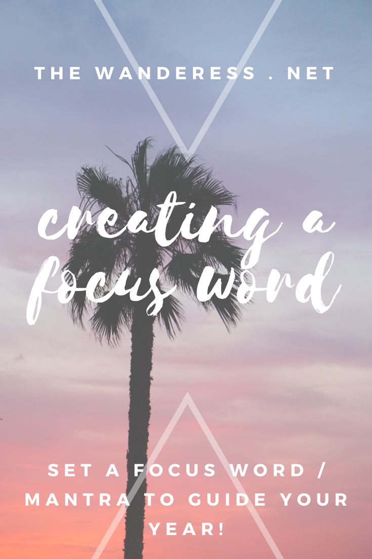 What's your focus word? | The Wanderess